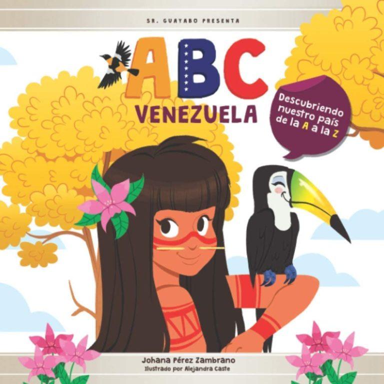 ABC Venezuela: Descubriendo nuestro país de la A a la Z